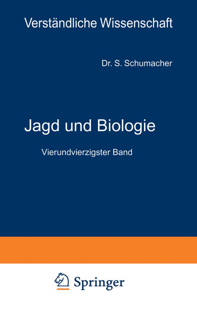 Jagd und Biologie als Buch von S. Schumacher vo...