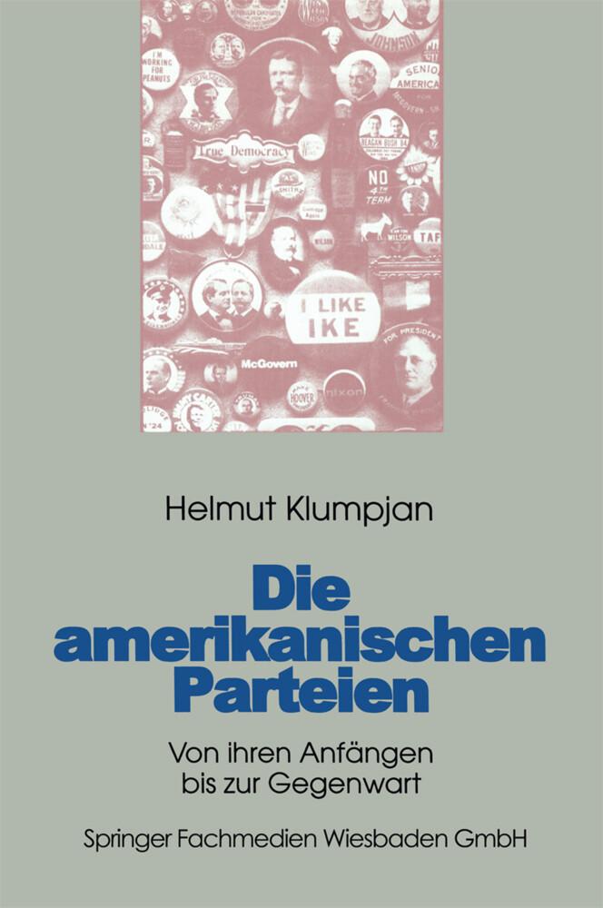 Die amerikanischen Parteien als Buch von Helmut...