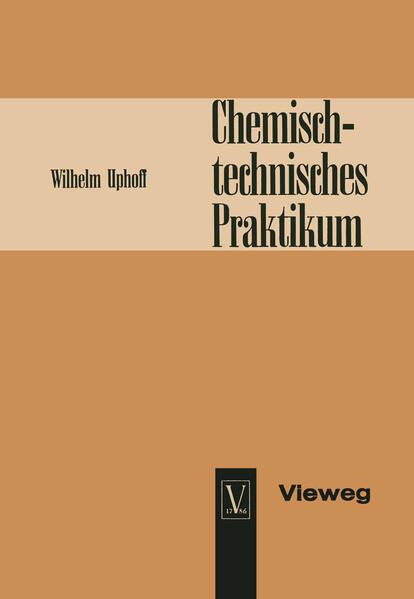 Chemisch-technisches Praktikum als Buch (gebunden)