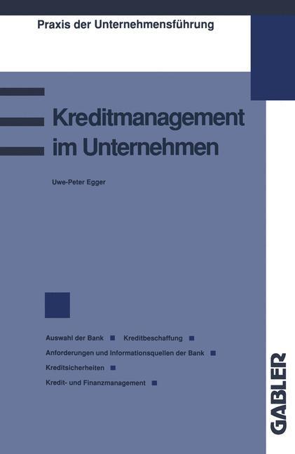 Kreditmanagement im Unternehmen als Buch von Uw...