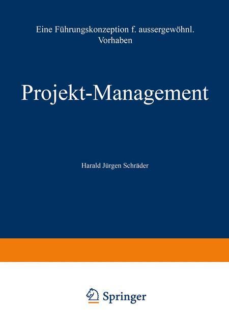 Projekt-Management als Buch von Harald Jürgen S...