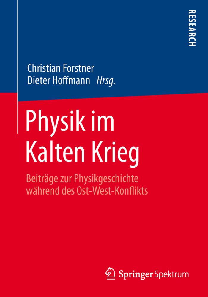 Physik im Kalten Krieg als Buch von