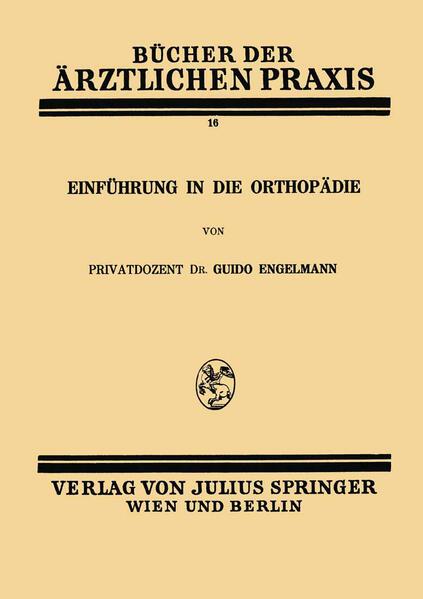 Einführung in die Orthopädie als Buch von Guido...