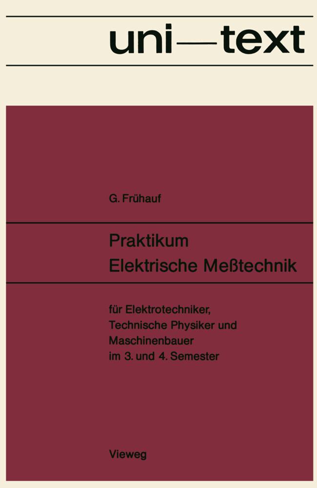 Praktikum Elektrische Meßtechnik als Buch von G...