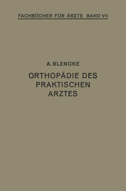 Orthopädie des Praktischen Arztes als Buch von ...