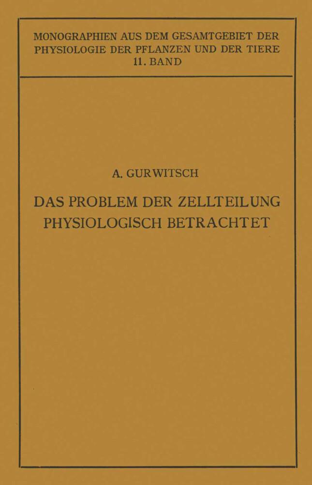 Das Problem der Zellteilung Physiologisch Betra...
