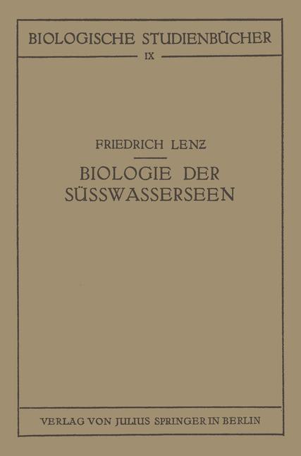 Einführung in die Biologie der Süsswasserseen a...