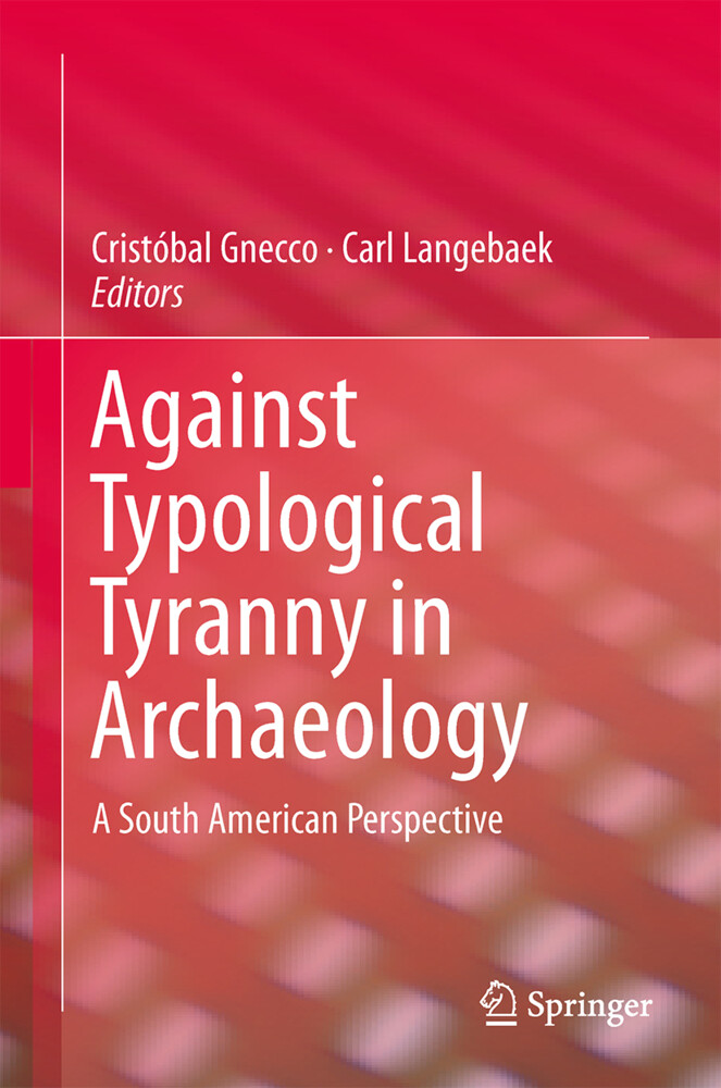 Against Typological Tyranny in Archaeology als ...