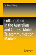Collaboration in the Australian and Chinese Mobile Telecommunication Markets