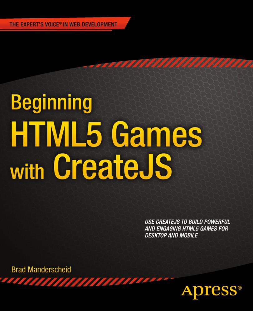Beginning HTML5 Games with CreateJS als Buch vo...