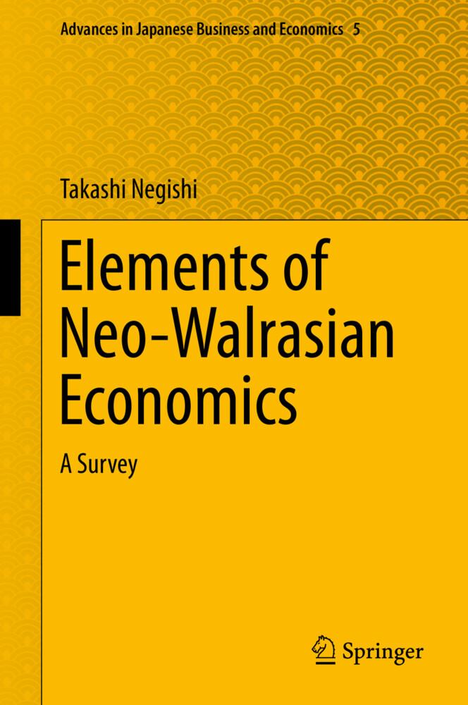 Elements of Neo-Walrasian Economics als Buch vo...