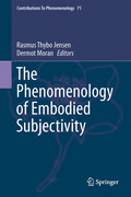 The Phenomenology of Embodied Subjectivity