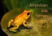 Amphibien aus fernen Ländern (Tischaufsteller DIN A5 quer)