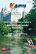 DKV Auslandsführer 06. Nordfrankreich. Belgien. Luxemburg. Niederlande
