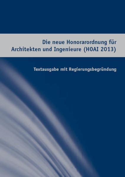 Die neue Honorarordnung für Architekten und Ing...