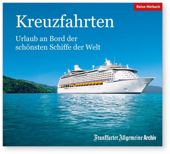 Kreuzfahrten, 2 Audio-CDs als Hörbuch CD von Ha...