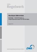 Merkblatt DWA-M 806 Nachträge - Handreichungen zu Vergütungsanpassungen bei VOB-Verträgen
