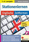 Kohls Stationenlernen Englische Zeitformen 5. Mit ausführlichen Lösungen