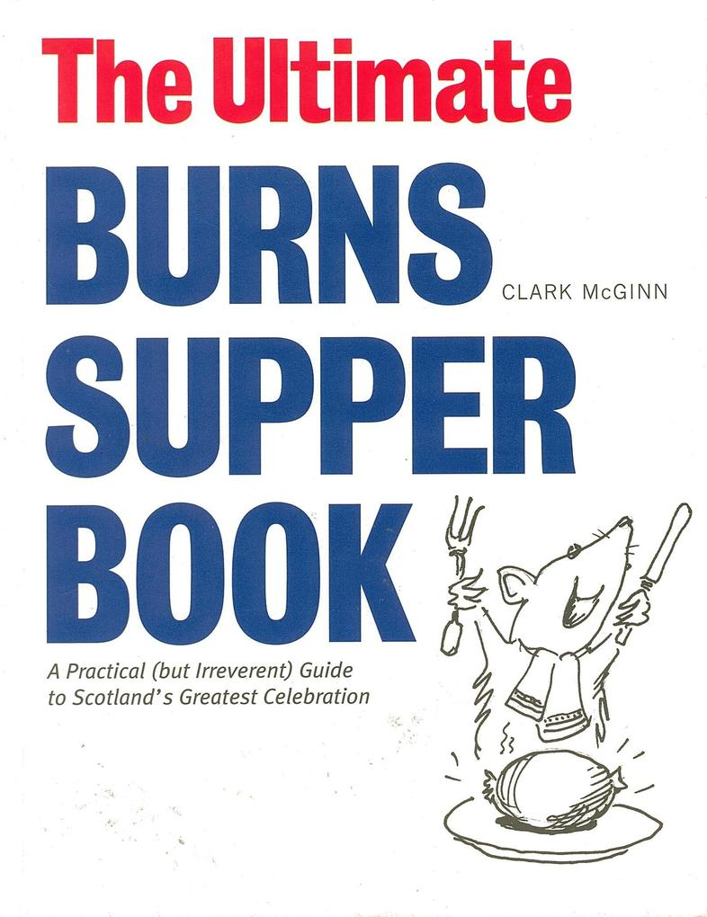 The Ultimate Burns Supper Book als eBook Downlo...