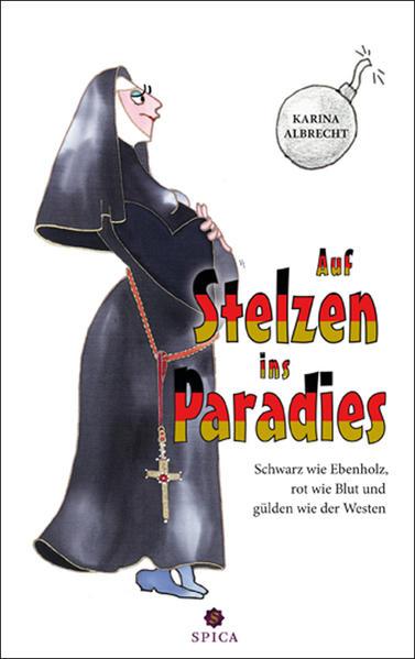 Auf Stelzen ins Paradies als Taschenbuch von Ka...