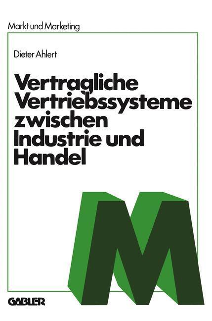 Vertragliche Vertriebssysteme zwischen Industri...