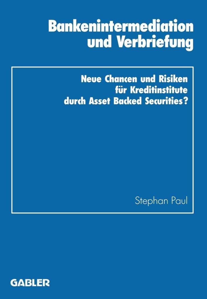 Bankenintermediation und Verbriefung als Buch v...