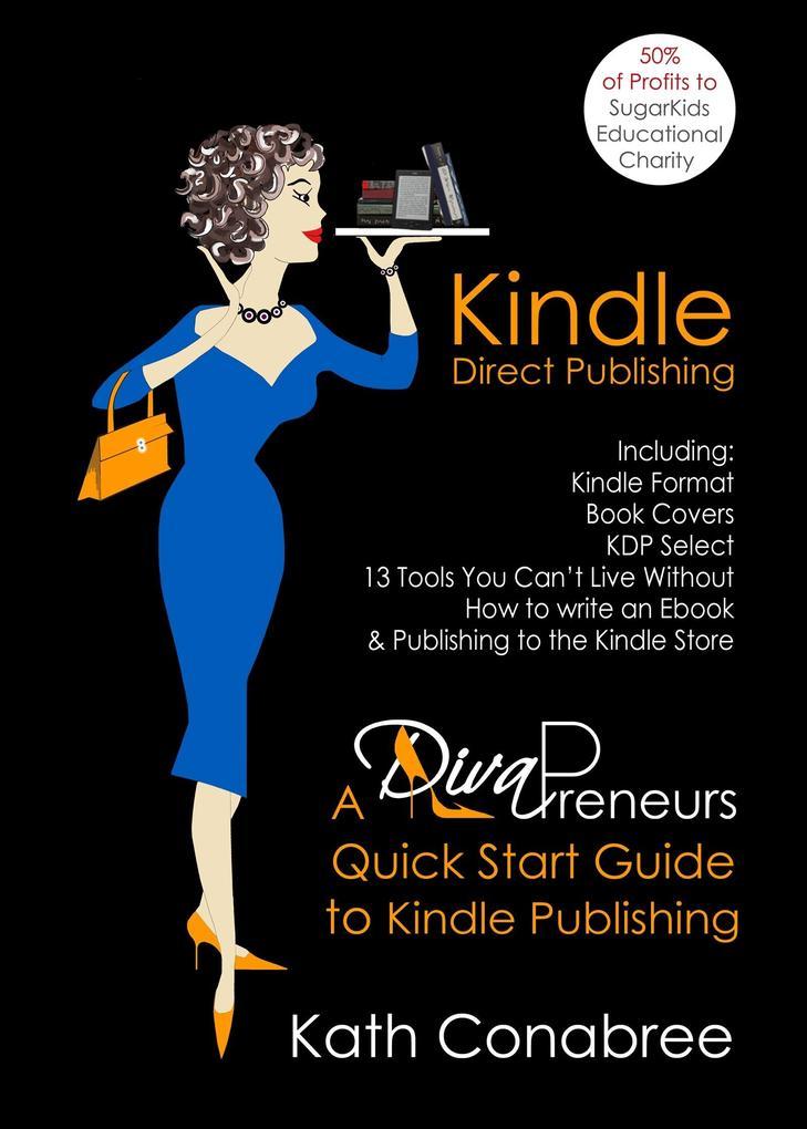 Kindle Direct Publishing: Kindle Format, Book C...