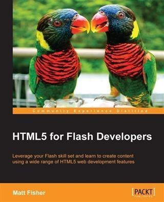 HTML5 for Flash Developers als eBook Download v...