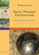 Boule / Pétanque für Einsteiger