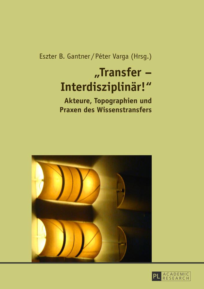 «Transfer - Interdisziplinär!» als Buch von
