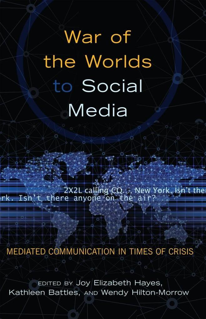 War of the Worlds to Social Media als Buch von