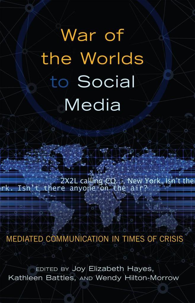 War of the Worlds to Social Media als Buch von