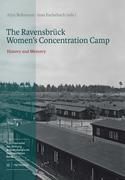 The Ravensbrück Women's Concentration Camp