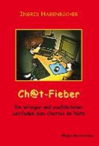 Chat-Fieber als eBook Download von Ingrid Hagen...
