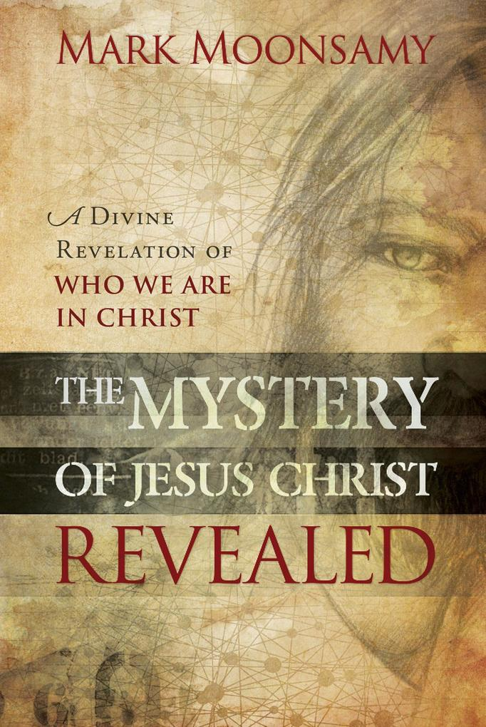 The Mystery of Jesus Christ Revealed als eBook ...