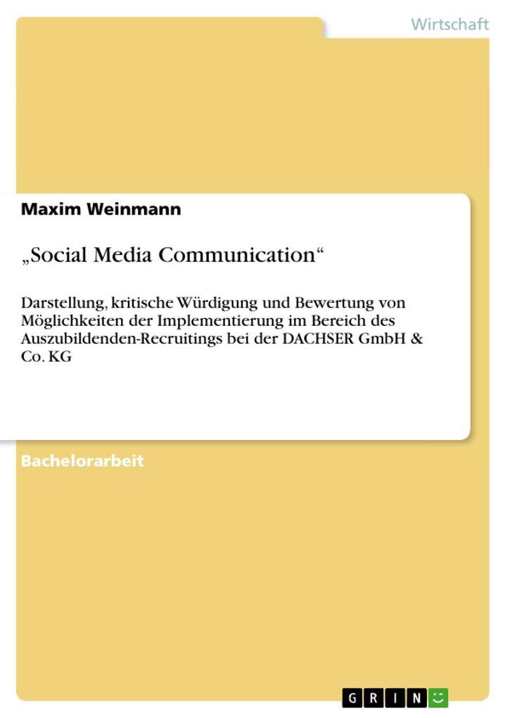 Social Media Communication als Buch von Maxim W...