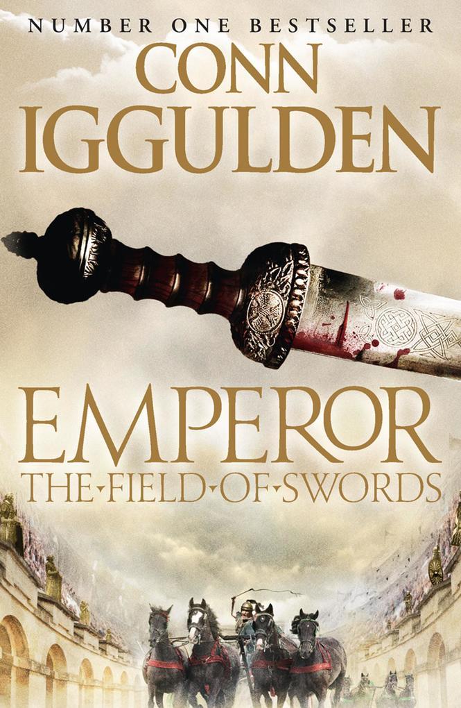 The Field of Swords (Emperor Series, Book 3) al...