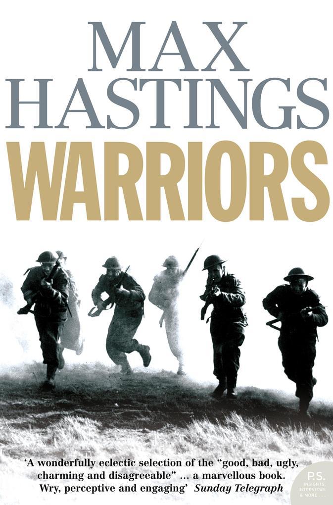 Warriors: Extraordinary Tales from the Battlefi...