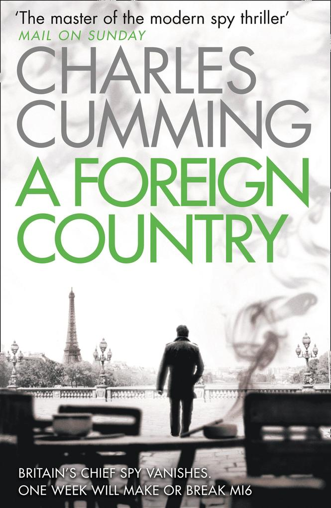 A Foreign Country (Thomas Kell Spy Thriller, Book 1) als eBook epub