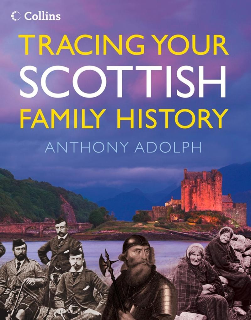 Collins Tracing Your Scottish Family History al...