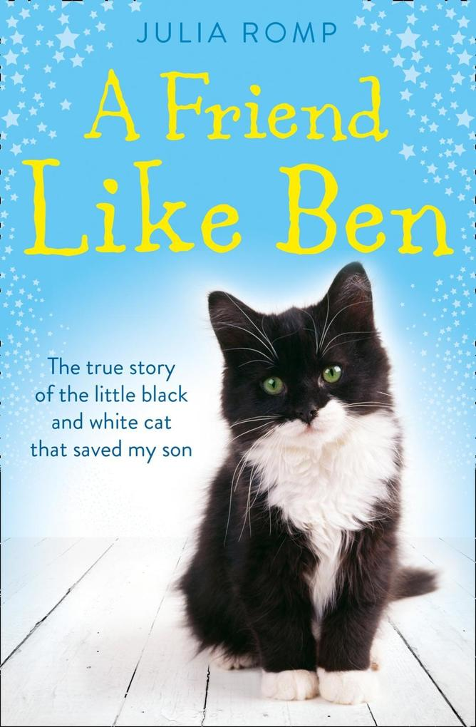 A Friend Like Ben: The true story of the little...