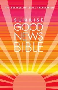 Sunrise Good News Bible: (GNB) als eBook Downlo...