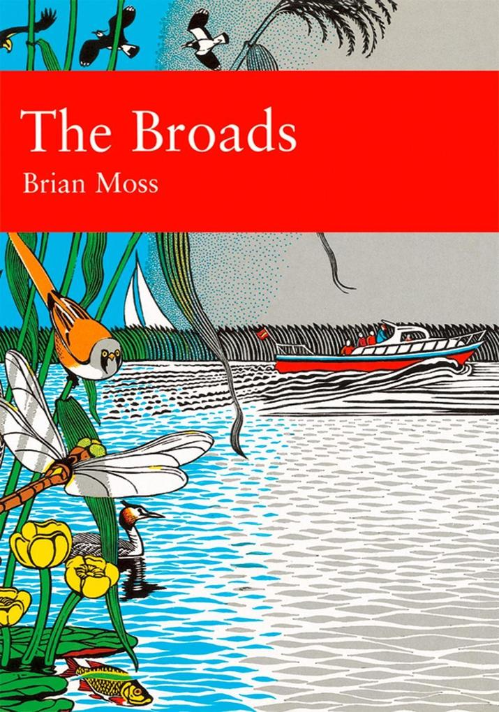 The Broads (Collins New Naturalist Library, Boo...