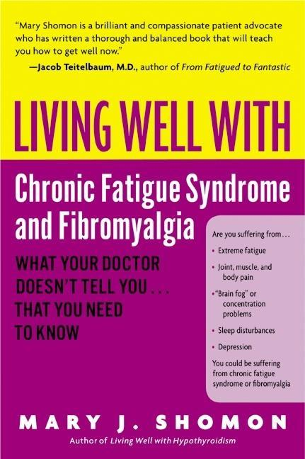 Living Well with Chronic Fatigue Syndrome and F...