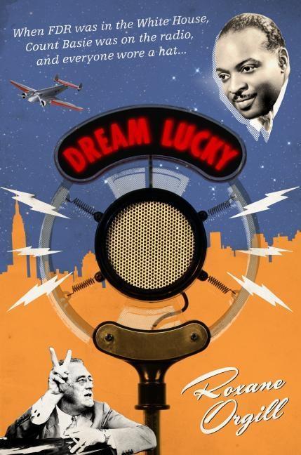 Dream Lucky als eBook Download von Roxane Orgill