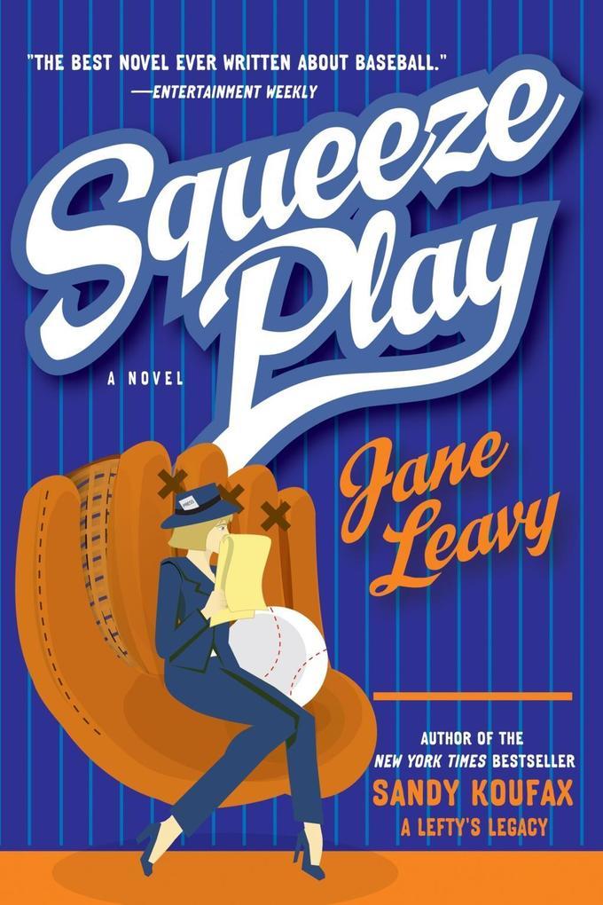 Squeeze Play als eBook Download von Jane Leavy