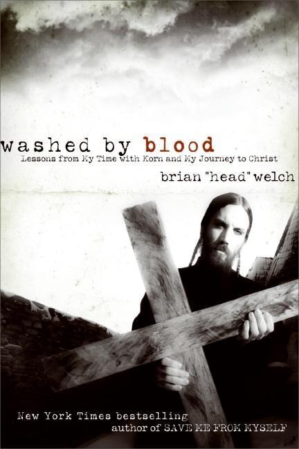 Washed by Blood als eBook Download von Brian Welch