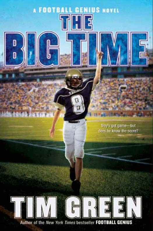 The Big Time als eBook Download von Tim Green