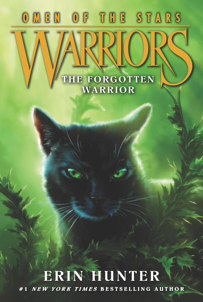Warriors: Omen of the Stars #5: The Forgotten W...