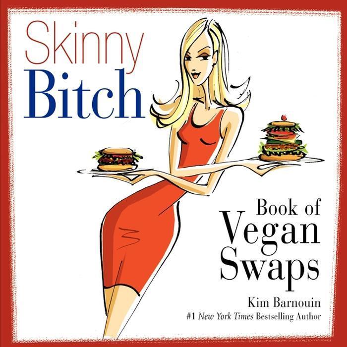 Skinny Bitch Book of Vegan Swaps als eBook Down...